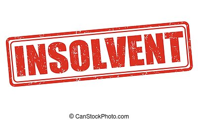 Insolvent stamp - Insolvent grunge rubber stamp on white...