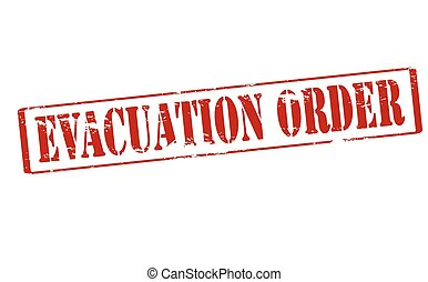Evacuation order - Rubber stamp with text evacuation order...