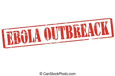Ebola outbreak - Rubber stamp with text Ebola outbreak...