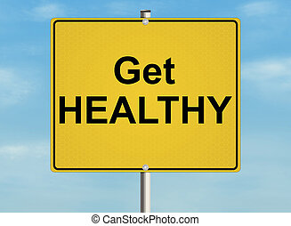 Get healthy. Road sign on the sky background. Raster illustration.