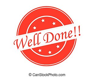 Well done - Rubber stamp with text well done inside, vector...