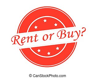 Rent or buy - Rubber stamp with text rent or buy inside,...
