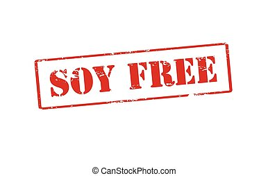 Soy free - Rubber stamp with text soy free inside, vector...