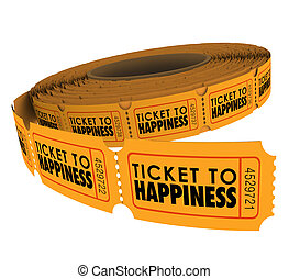 Ticket to Happiness Raffle Roll Enjoy Fulfilling Life -...