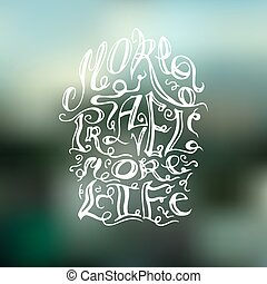 "The inscription on hand drawn style ""More travel more life"" on b"