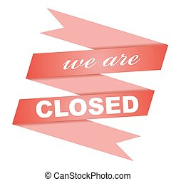 sticker we are closed - this is sticker we are closed