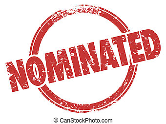 Nominated Red Stamp Chosen Selected Choice Nomination -...