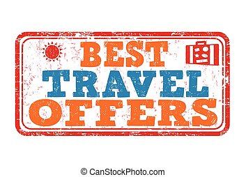 Best travel offers stamp - Best travel offers grunge rubber...