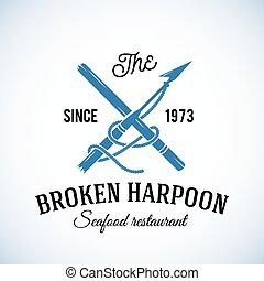 Broken Harpoon Seafood Restaurant Abstract Vector Retro Logo...