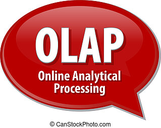 OLAP acronym definition speech bubble illustration - Speech...