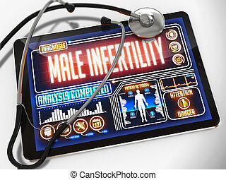 Male Infertility on the Display of Medical Tablet. - Male...