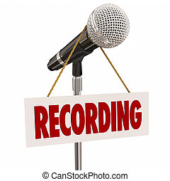 Recording Sign Microphone Speech Singing Audio Studio -...