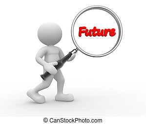 Magnifying glass - 3d people - man, person and word future,...