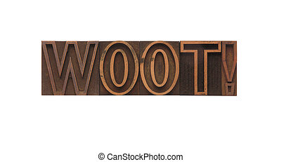 woot! - the word woot in old, ink-stained outline type