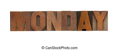 Monday - the word Monday in old wood type