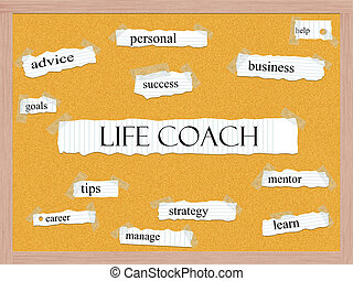 Life Coach Corkboard Word Concept with great terms such as...