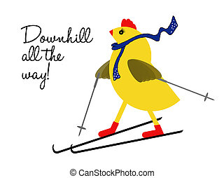 Spring chicken downhill all the way  - Young at heart.