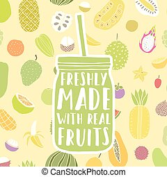Freshly made with real fruits. Hand drawn jar and fruit...