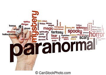 Paranormal word cloud - Paranormal concept word cloud...
