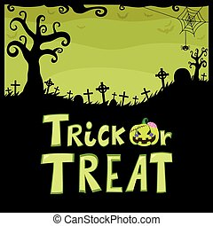 Trick Or Treat Green Cemetery - Halloween green theme design...