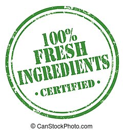 100 Fresh Ingredients - Grunge rubber stamp with text 100...