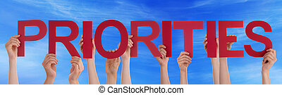 Hands Hold Red Straight Word Priorities Blue Sky