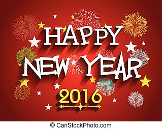 Happy new year 2016 - Beautiful text Happy New Year 2016...