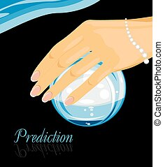 Crystal ball in a female hand Prediction Vector illustration...
