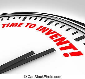 Time to Invent Clock New Product Idea Innovation Imagination...