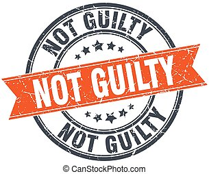 not guilty round orange grungy vintage isolated stamp