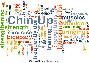 Chin-up background concept - Background concept wordcloud...