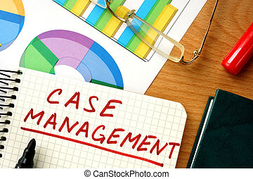 Note with case management - Note with words case management...