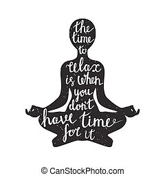 Meditation silhouette with quote - Meditation black...