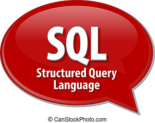 SQL acronym definition speech bubble illustration - Speech...