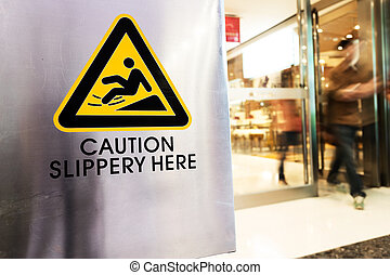 caution sign at store