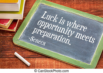 Luck, opportunity and preparation quote