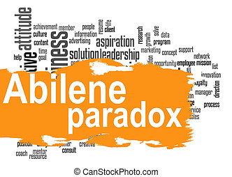 Abilene Paradox word cloud with orange banner image with...