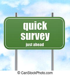 Quick survey, just ahead green road sign