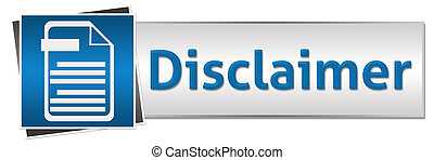 Disclaimer Button Style Blue - Disclaimer concept image with...