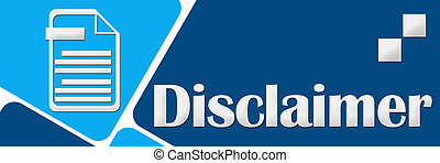 Disclaimer Two Blue Squares - Disclaimer concept image with...