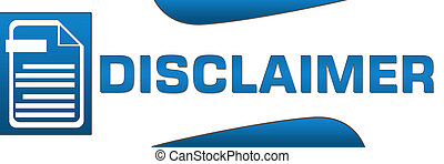 Disclaimer Blue Horizontal - Disclaimer concept image with...