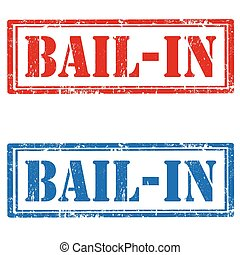 Bail-In - Set of grunge rubber stamps with text...