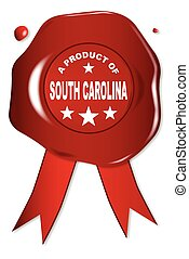 A Product Of South Carolina - A wax seal with a the text A...