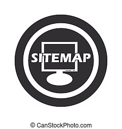 Round black sitemap sign - Text SITEMAP in front of screen...