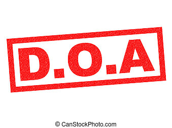 D.O.A Rubber Stamp - D.O.A red Rubber Stamp over a white...