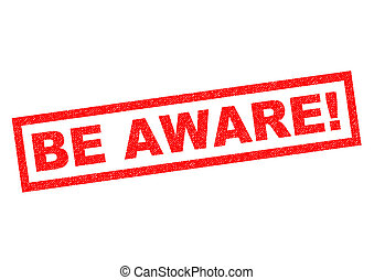 BE AWARE! red Rubber Stamp over a white background.