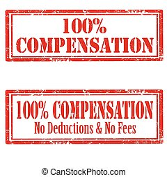 100% Compensation - Set of grunge rubber stamp with text...