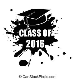 Class of 2016 stamp - Class of 2016 grunge rubber stamp from...