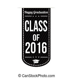 Class of 2016 banner design over a white background, vector...