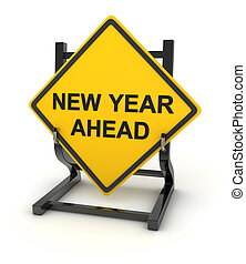 Road sign - new year ahead , This is a computer generated...